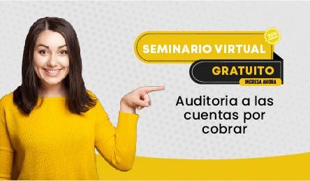 Seminario Virtual Gratuito: Auditoria a las cuentas por cobrar